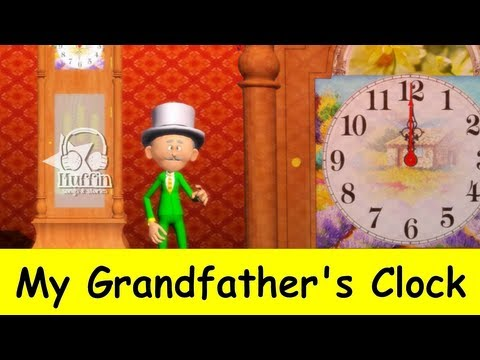 My Grandfather's Clock | Family Sing Along - Muffin Songs