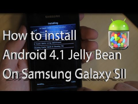 How to install Jelly Bean on Galaxy SII (Android 4.1) CM10