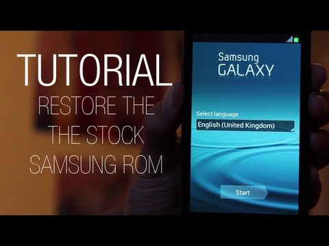 Tutorial: How to restore the stock ROM on Samsung Galaxy S2 (i9100)