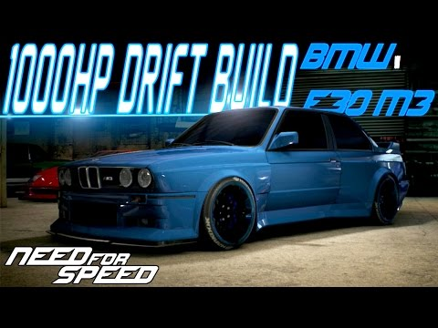 Need For Speed 2015 : 1000HP BMW E30 M3 CUSTOMIZATION & DRIFT BUILD