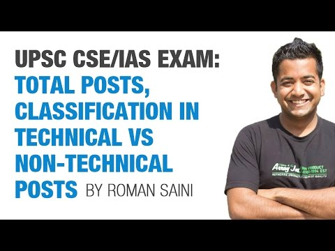 UPSC CSE/IAS Exam: Total Posts, Classification in Technical vs Non-Technical by Roman Saini
