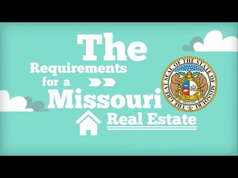 How to Get a Real Estate License in Missouri