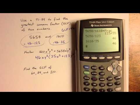 Finding Common Factors with a TI-84