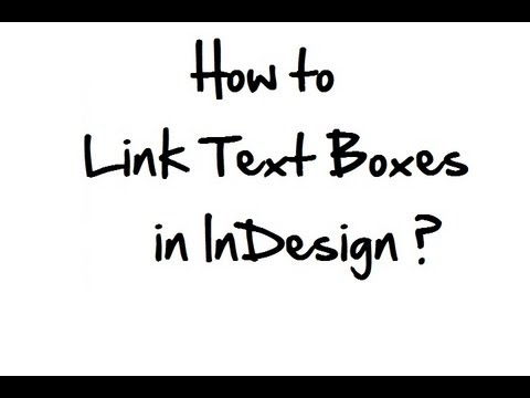 How to link text boxes in InDesign?
