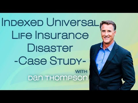 Indexed Universal Life Insurance Disaster Case Study - IUL Illustration Risk - IUL Pros and Cons