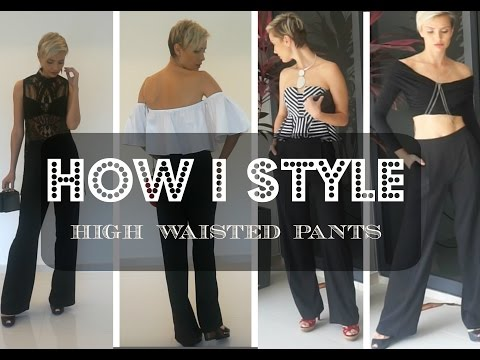 How I Style: High Waisted Pants