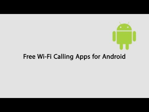 Free Wi-Fi Calling App For Android Devices