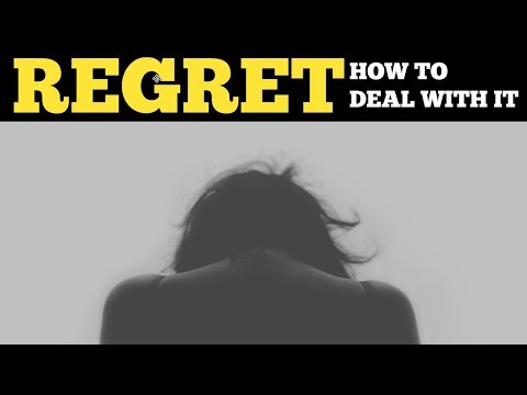 How To Deal With Regret And Guilt | Overcome Regret And Shame | Letting Go Of The Past