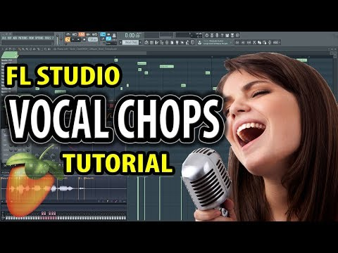 How to make vocal chops in FL Studio