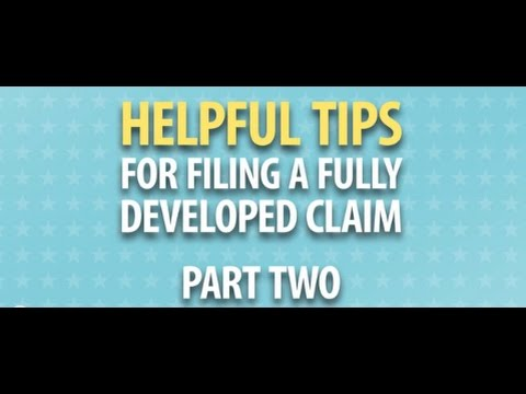 Helpful Tips for Filing a Fully Developed Claim (Part 2)