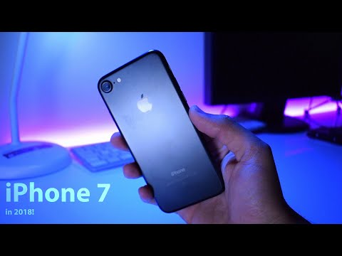 iPhone 7 in 2018: Worth It?
