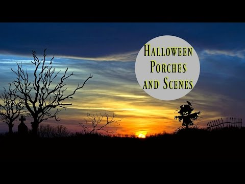 Halloween Porches and Scenes - a Little Spooky