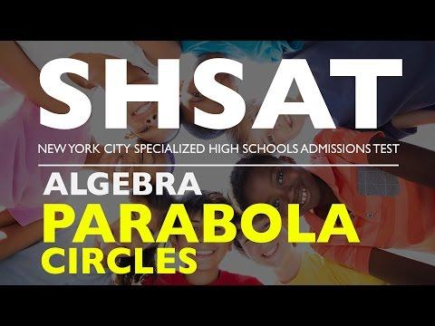 SHSAT | Algebra - Parabola and Circles | Specialized High School Admission Test | New York