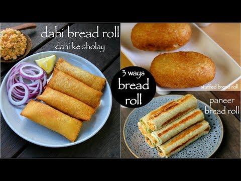 3 easy bread roll recipes - paneer bread roll, aloo bread roll, dahi bread roll