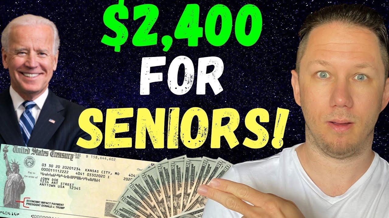 Joe Biden's $2,400 Social Security Raise!! & Fourth Stimulus Check Update