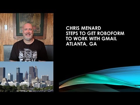 Get Roboform to work with Gmail by Chris Menard