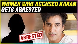 Women Who Accused Karan Oberoi of RAP€ Gets Arrested | #MenToo