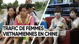 TRAFIC DE FEMMES VIETNAMIENNES EN CHINE