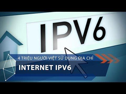 4 triệu người Việt sử dụng địa chỉ Internet IPv6   VTC1