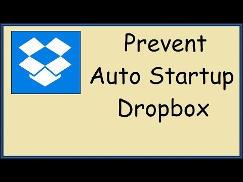 How to stop dropbox from opening on startup