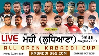 🔴[Live] Mohie (Ludhiana) All Open Kabaddi Cup 28 Oct 2019