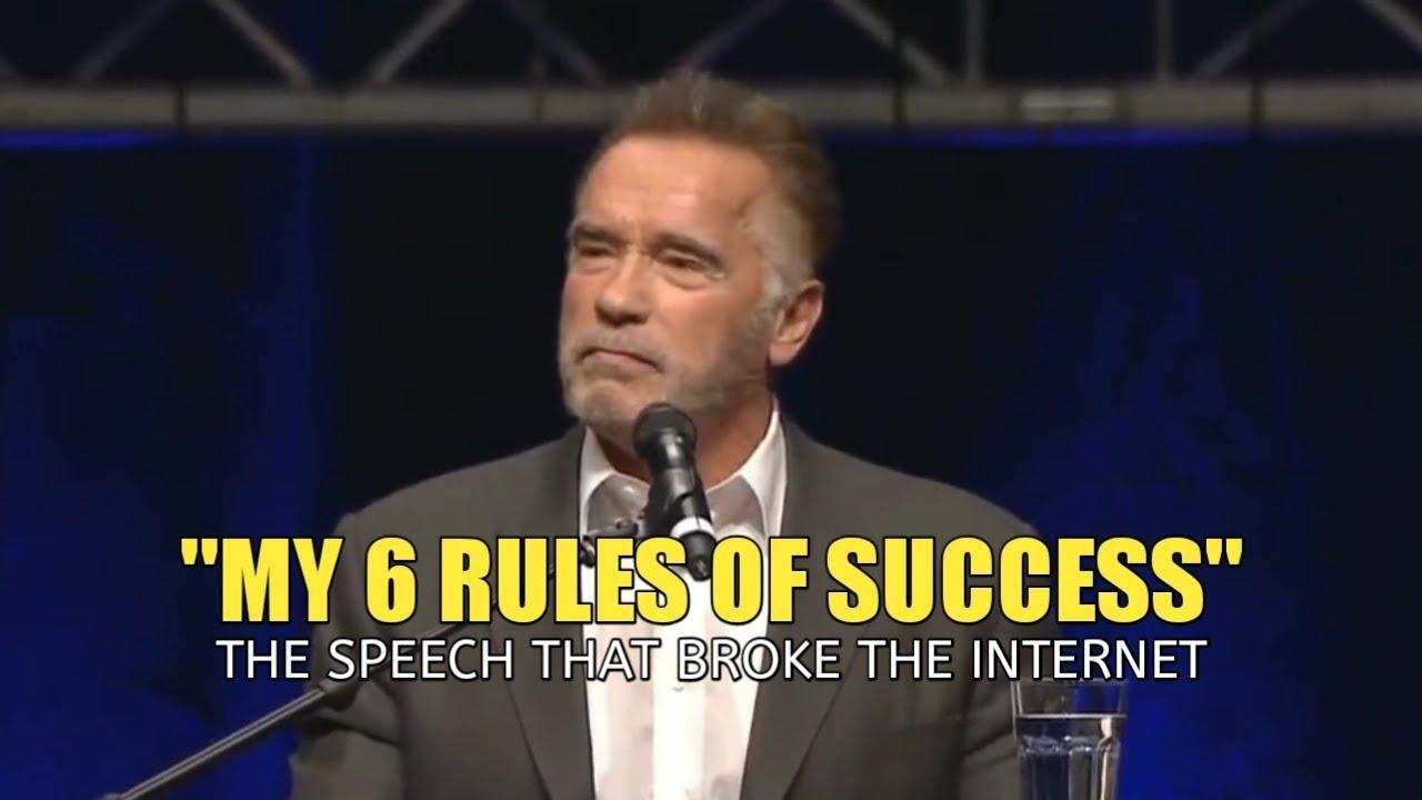 Arnold Schwarzenegger Motivational Speech 6 Rules of SUCCESS