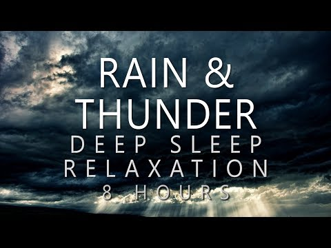 Rain & Thunder Deep Sleep Relaxation: 8 Hours Ambient Rain Sounds (Sleeping, Meditation, Study)