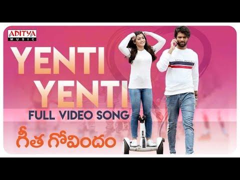 Xxx Mp4 Yenti Yenti Full Video Song Geetha Govindam Songs Vijay Devarakonda Rashmika Mandanna 3gp Sex