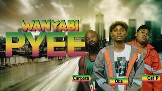 WANYABI - PYEE (Official Music Video)