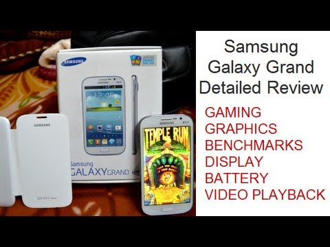 Samsung Galaxy Grand User Review- Performance, Gaming, Benchmarks, Camera And Battery Life