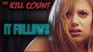 It Follows (2014) KILL COUNT