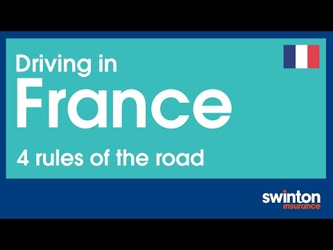 Driving in France - 4 Rules of the Road