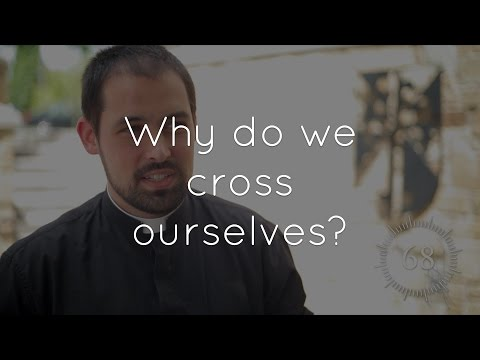 35. Why do Catholics cross themselves?
