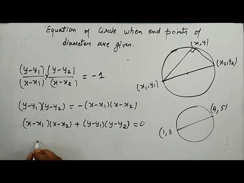 EQUATION OF CIRCLE BY END POINTS OF DIAMETER