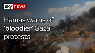 "Hamas warns Gaza protests are set to get ""bloodier"""