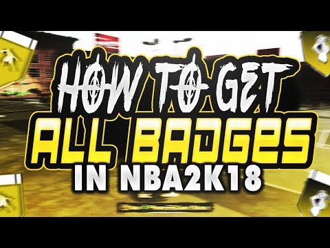 How to Get Every Badge in NBA 2K18!! Fastest Way & The Ultimate Badge Tutorial! | PeterMc