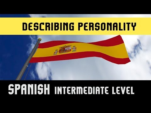 Learn Spanish Language | Describing Personality & Mood | Examples