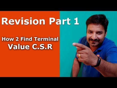 Revision Part 1 (How to find terminal value C.S.R.)
