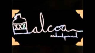 Alcoa - We Speak The Same