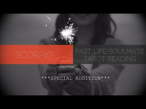 Scorpio Special Addition - Soulmate/Past Life Lovescope
