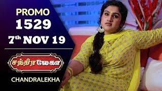 Chandralekha Promo | Episode 1529 | Shwetha | Dhanush | Nagasri | Arun | Shyam