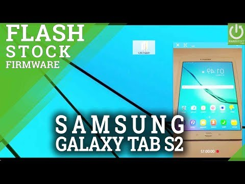 Flash stock firmware in Samsung Galaxy T815 Galaxy Tab S2 - How to manually update your smartphone