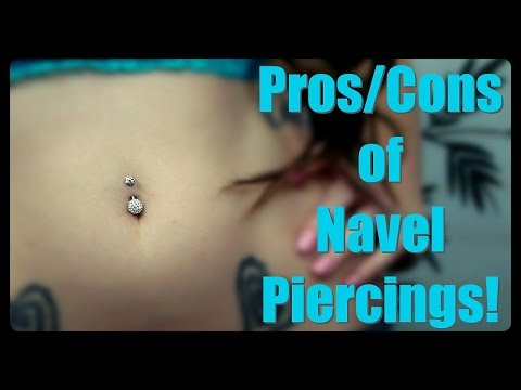 Pros & Cons of Navel Piercings.