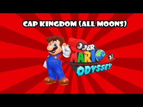 Super Mario Odyssey: Cap Kingdom - 100% All Moons Walkthrough