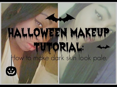 Halloween Makeup Tut. - How to make dark skin look pale