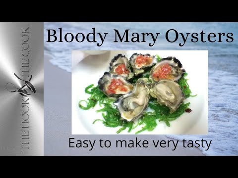 How to make Bloody Mary Oysters | The Hook and The Cook