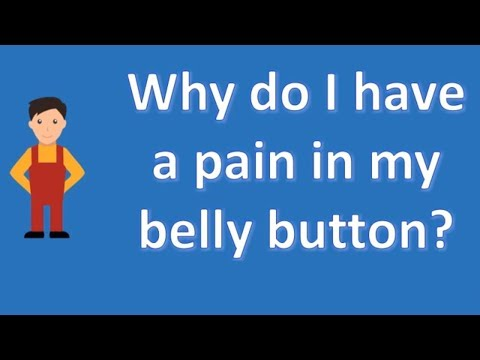Why do I have a pain in my belly button ? | Best Health Channel