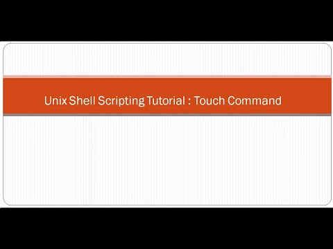 Unix Shell Scripting Tutorial  Touch Command