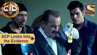 Your Favorite Character | ACP Deeply Looks Into The Evidence | CID