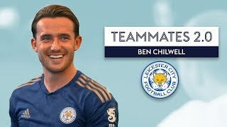 Which Leicester City player likes inflicting pain on people? 😡| Ben Chilwell | Teammates 2.0